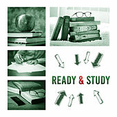 Ready & Study – Classic Music for Learning, Study, Improve Concentration, Various Composers by Exam Study Music Academy