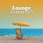 Lounge Summer – Pure Relaxation, Ambient Music, Beach Chill, Sensuality, Deep Chill Out Vibes, Drink Bar by #1 Hits Now