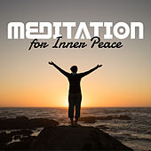 Meditation for Inner Peace – Time to Meditate, Buddha Lounge, Meditation Calmness by Chinese Relaxation and Meditation