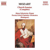 Church Sonatas (Complete) by Wolfgang Amadeus Mozart
