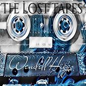 The Lost Tapes by Wendell Higgs