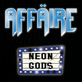 Neon Gods by Affäire