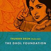 Thunder Drum (Radio Edit) by Dhol Foundation
