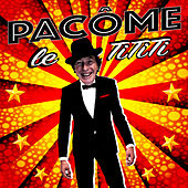 Le TiTiTi (Single Edit) by Pacôme