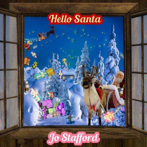 Hello Santa by Jo Stafford