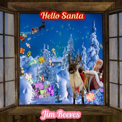 Hello Santa de Jim Reeves