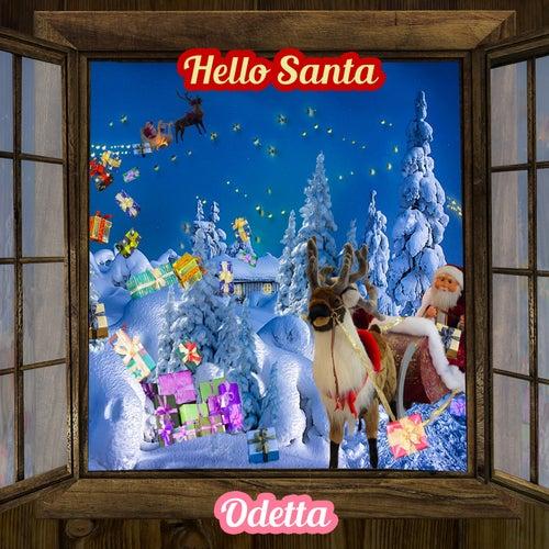 Hello Santa von Odetta