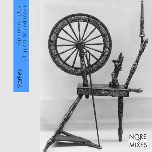 Spinning Tales (Original Soundtrack) by Starkey