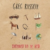 Inclined to Be Red by Greg Russell