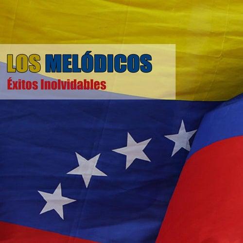 Éxitos Inolvidables by Los Melódicos
