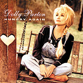 Play & Download Hungry Again by Dolly Parton | Napster