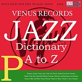 Jazz Dictionary P by Various Artists