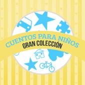 Cuentos para Niños (Gran Colección) by Cuentos Infantiles (Popular Songs)
