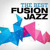 The Best Fusion Jazz by Various Artists