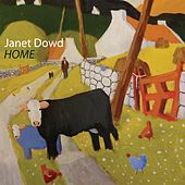 Home by Janet Dowd