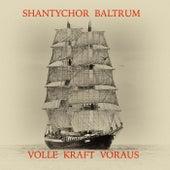 Volle Kraft voraus by Shantychor Baltrum