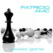 Wicked Game by Patricio AMC