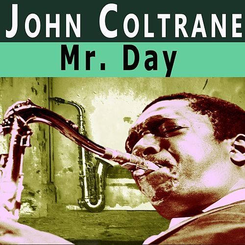 Mr. Day di John Coltrane