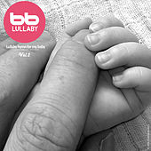 Lullaby Hymn for My Baby with Rain Sound, Vol. 2 by Lullaby