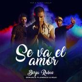 Se Va el Amor de Borja Rubio