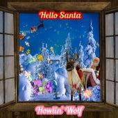 Hello Santa by Howlin' Wolf