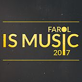 Farol Is Music 2017 von Various Artists