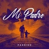 Mi Padre by El Padrino