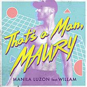 That's a Man Maury by Manila Luzon
