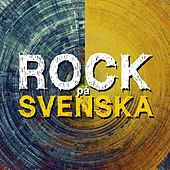 Rock på Svenska by Various Artists