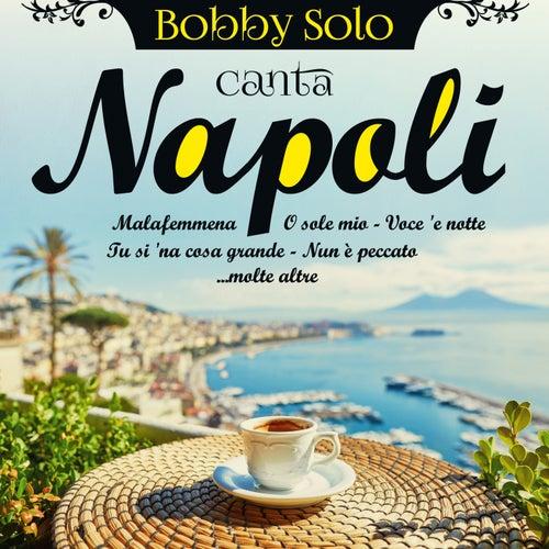 Bobby Solo canta Napoli di Bobby Solo