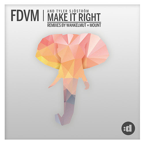 Make It Right (Remixes) by Fdvm