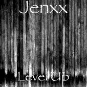 Level Up by Jenxx