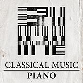 Classical Music - Piano by Various Artists