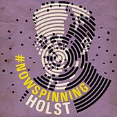 #nowspinning Holst by Various Artists