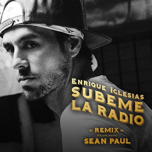 Subeme La Radio Remix by Enrique Iglesias