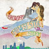 Midwest Side Story by Showoff