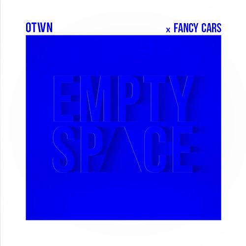 Empty Space (feat. Fancy Cars) by O-Town