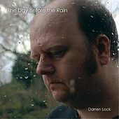 The Day Before the Rain by Darren Lock