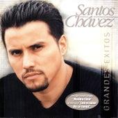 Grandes Exitos by Santos Chavez