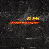 Barrio Calenton by Dan