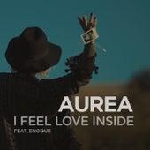I Feel Love Inside by Aurea