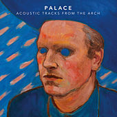 Acoustic Tracks From The Arch (EP) von Palace