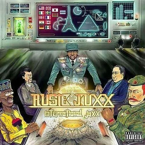 International Juxx by Ruste Juxx