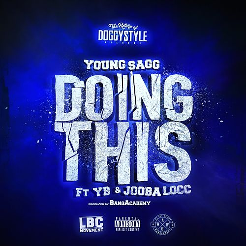 Doing This (feat. YB & Jooba Locc) by Young Sagg
