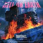 Hell On Earth by Don Mykel
