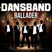 Dansband - Ballader by Various Artists