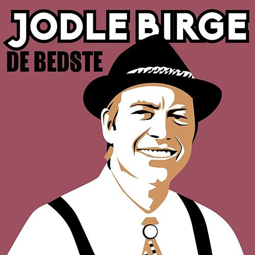 Jodle Birge - De bedste by Various Artists