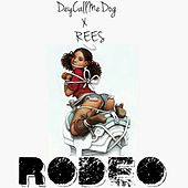 Rodeo (Down To Ride) by DeyCallMeDog