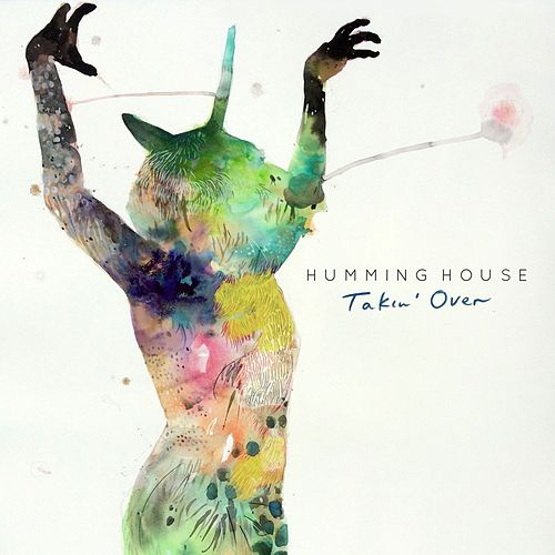 Takin' Over by Humming House