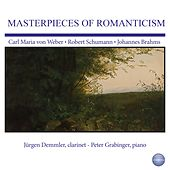 Weber, Schumann, Brahms: Masterpieces of Romanticism by Peter Grabinger
